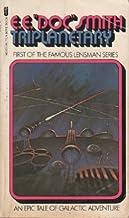 Triplanetary (Lensman, Volume 1)