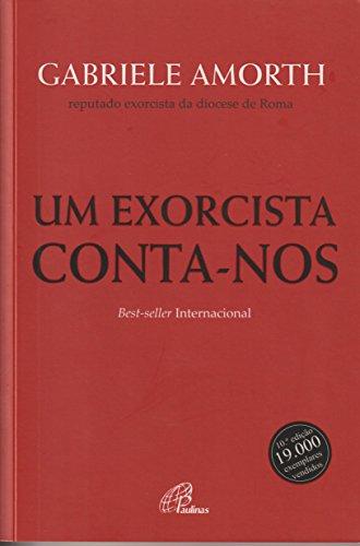 Um Exorcista Conta-Nos