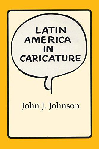 Latin America in Caricature (Texas Pan American Series)