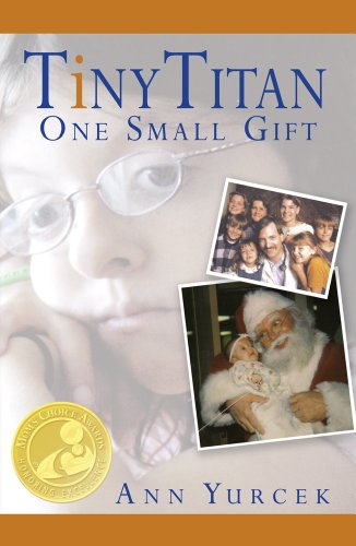 Tiny Titan - One Small Gift (Journey of Hope Book 1)