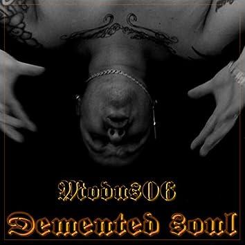 Demented soul