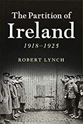 The Partition of Ireland: 1918-1925