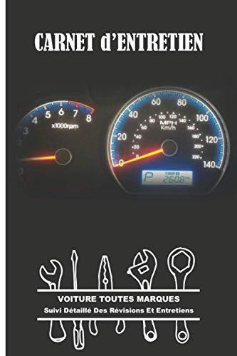 Carnet d Entretien Voiture: Suivi Contrôle Technique et Carnet Entretien Auto Toutes Marques | Design Noir Tableau de Bord | 100 Pages Préfabriquées A Remplir