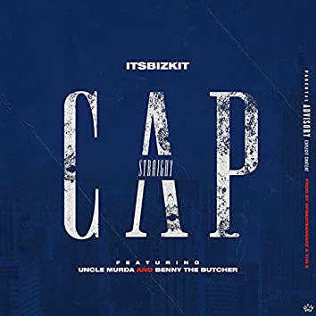 Straight Cap (feat. Uncle Murda & Benny the Butcher)