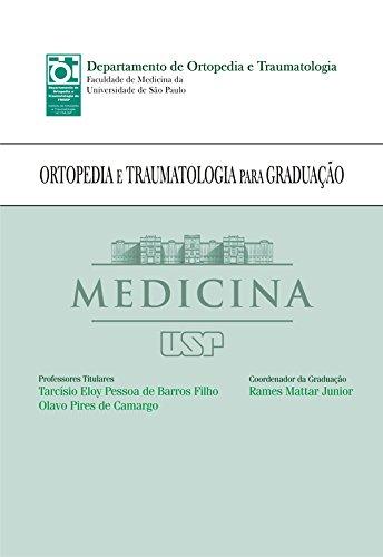 Ortopedia e Traumatologia para Graduação