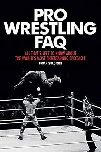 Pro Wrestling FAQ: All That's Left to...