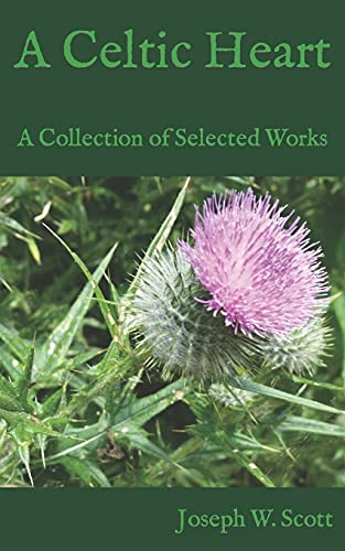 A Celtic Heart: A Collection of Selected Works