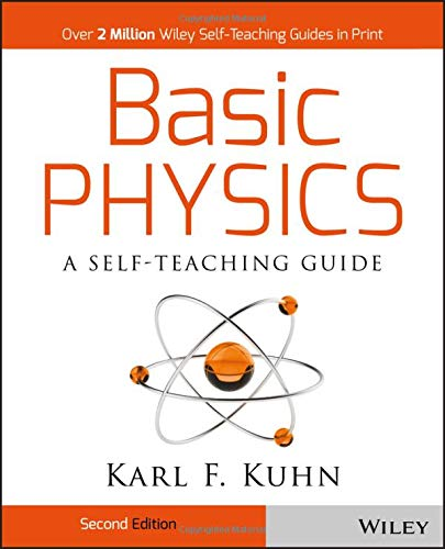 Basic Physics: A Self-Teaching Guide (Schaums Easy Outlines Of College Chemistry Edition 2)