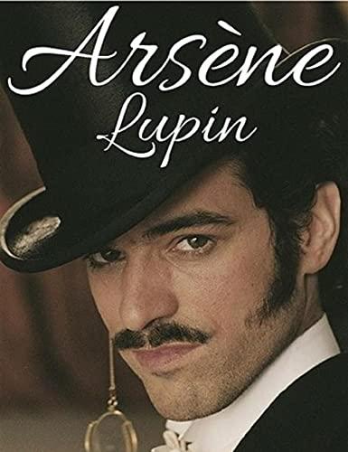Arsene Lupin by Maurice Leblanc Edgar Jepson illustrated (English Edition)