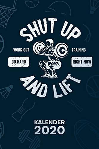 KALENDER 2020: A5 Bodybuilding Terminplaner für Hobbysportler mit DATUM - 52 Kalenderwochen für Termine & To-Do Listen - Shut Up And Lift Terminkalender Workout Jahreskalender Kraftsport