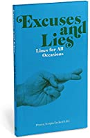 Knock Knock Excuses & Lies Lines for All Occasions: Paperback Edition