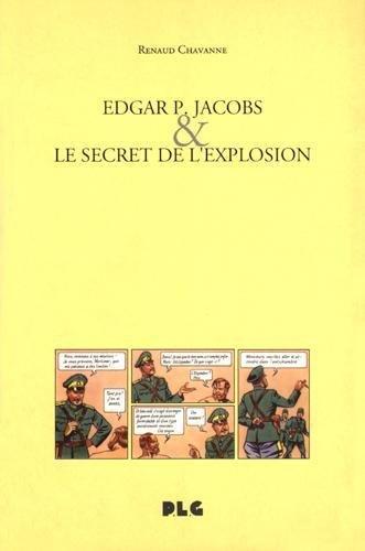 Edgar P. Jacobs & le secret de l'explosion
