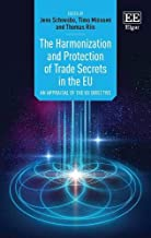 The Harmonization and Protection of Trade Secrets in the Eu: An Appraisal of the Eu Directive