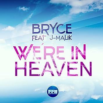 We're in Heaven