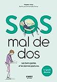 SOS mal de dos - Les bons gestes et les bons postures - le guide illustré.