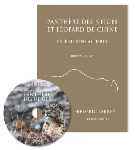 Panthère des neiges et léopard de Chine: Expéditions au Tibet