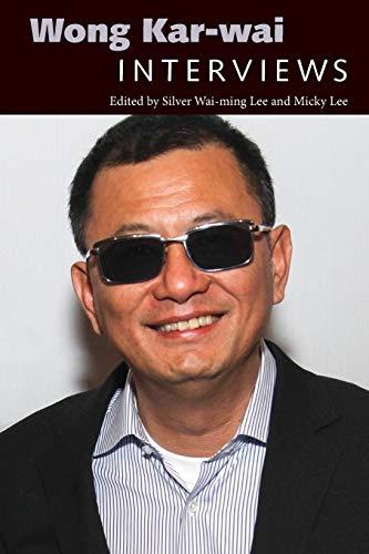 Wong Kar-wai: Interviews (Conversations with Filmmakers Series)