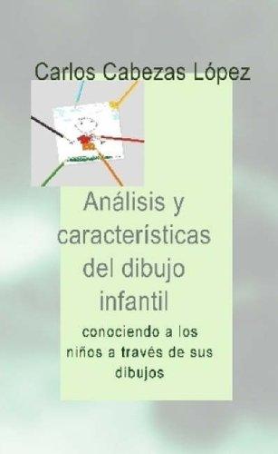 Analisis Y Caracteristicas Del Dibujo Infantil