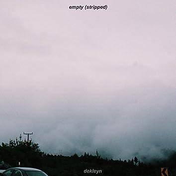 Empty (Stripped)