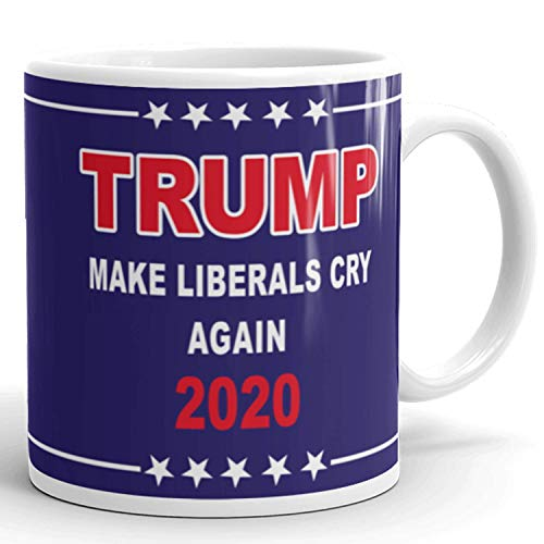 Make Liberals Cry Again, Donald Trump 2020 Prank Mug, Novelty Ceramic Coffee Mug, Funny Gifts for Him and Her, Gag Birthday Present Idea From Wife, Daughter, Son 11 Fl Oz Blue