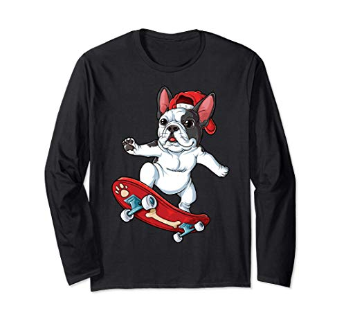 French Bulldog Skateboard Funny Dog Lover Skateboarding Gift Langarmshirt
