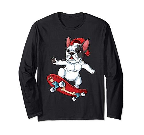 French Bulldog Skateboard Funny Dog Lover Skateboarding Gift Langarmshirt