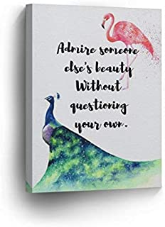 Burkewrusk Flamingo Quote Canvas Print Admire Someone Else's Beauty Without Questioning Your own Decorative Art Wall Decor Artwork 8×10 inches