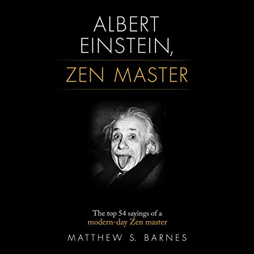 Albert Einstein, Zen Master Audiobook By Matthew S. Barnes cover art