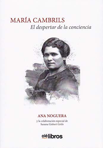 Maria Cambrils, el despertar de la conciencia (Mujeres sin límites)