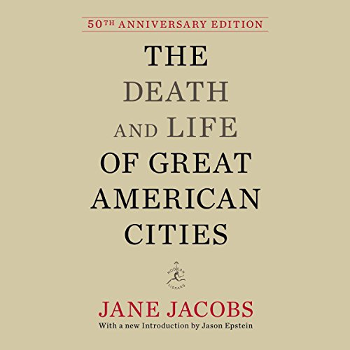 The Death and Life of Great American Cities cover art
