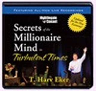 Secrets of a Millionaire Mind in Turbulent Times