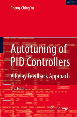 Autotuning of PID Controllers: A Relay Feedback Approach