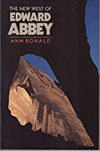 The New West of Edward Abbey