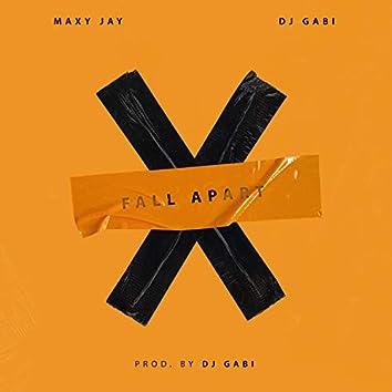 Fall Apart (feat. DJ Gabi)