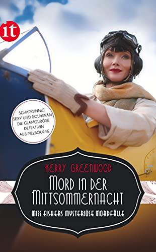 Mord in der Mittsommernacht: Miss Fishers mysteriöse Mordfälle (insel taschenbuch)