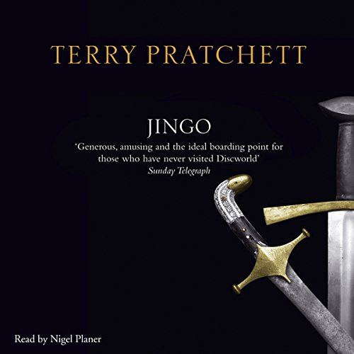 Jingo                   By:                                                                                                                                 Terry Pratchett                               Narrated by:                                                                                                                                 Nigel Planer                      Length: 10 hrs and 47 mins     167 ratings     Overall 4.8