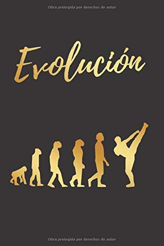EVOLUCIÓN: CUADERNO LINEADO | DIARIO, CUADERNO DE NOTAS, APUNTES O AGENDA | REGALO CREATIVO Y ORIGINAL PARA LOS AMANTES DE LAS ARTES MARCIALES