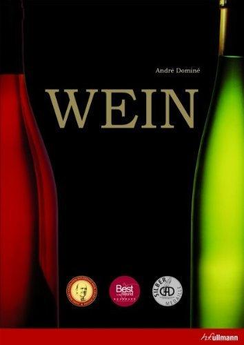 Wein von André Dominé (2008) Gebundene Ausgabe