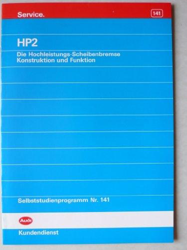 HP2 – die Hochleistungs-Scheibenbremse für Audi V8 und S4 - Konstruktion und Funktion – Service - Selbststudienprogramm Nr. 141