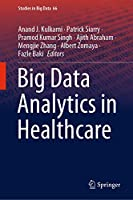 Big Data Analytics in Healthcare (Studies in Big Data (66))
