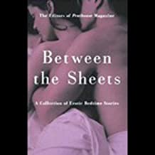 Penthouse: Between the Sheets - A Collection of Erotic Bedtime Stories