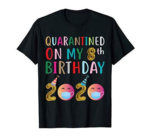 Quarantined on My 8th Birthday 2020 T-Shirt
