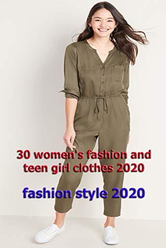 Amazon Com 30 Women S Fashion And Teen Girl Clothes 2020 Style Ebook Damasta Sigit Kindle Store