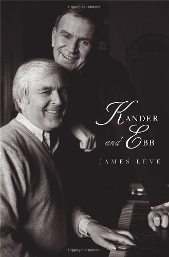 Kander and Ebb (Yale Broadway Masters Series)