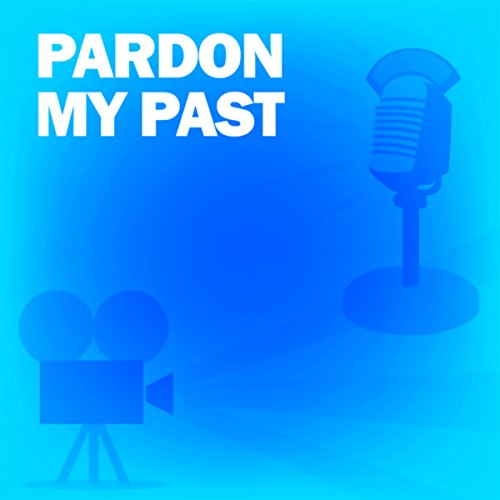 Pardon My Past audiobook cover art
