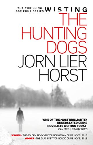 The Hunting Dogs (William Wisting Mystery Book 8)