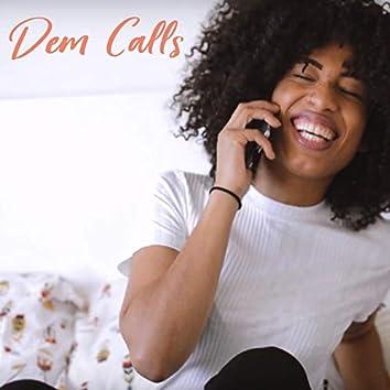 Dem Calls
