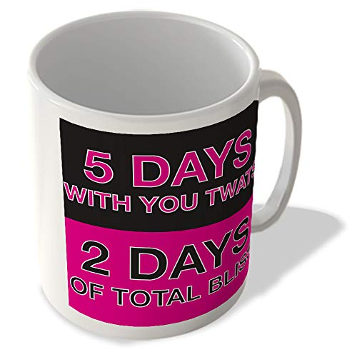 McMug 5 Days With You Twats - 2 Days of Total Bliss - Pink - Mug