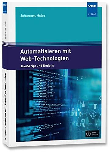 Automatisieren mit Web-Technologien: JavaScript und Node.js