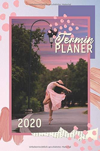 Terminplaner 2020: Ballett Taschenkalender - Ballerina im Park mit rosa Sonnenuntergang - Dein wundervoller Tänzerin Kalender mit Wochen- und ... Geschenkidee (Schreibwaren, Band 4)